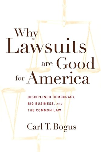 9780814713198: Why Lawsuits are Good for America: Disciplined Democracy, Big Business, and the Common Law
