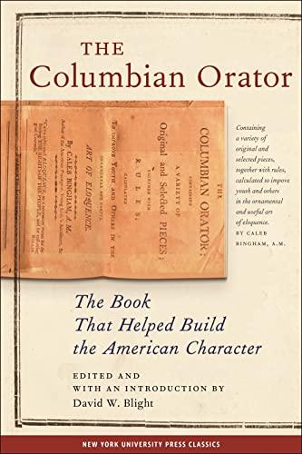 9780814713235: The Columbian Orator