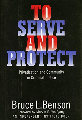 9780814713273: To Serve and Protect: Privatization and Community in Criminal Justice