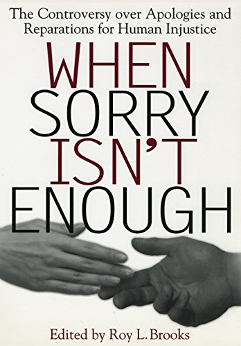 9780814713310: When Sorry Isn't Enough: The Controversy Over Apologies and Reparations for Human Injustice (Critical America)