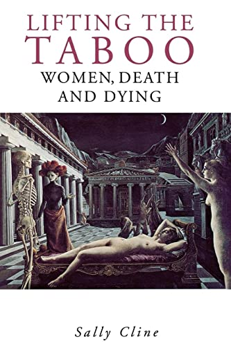 9780814713662: Lifting the Taboo: Women, Death and Dying