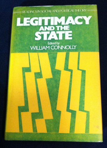 Legitimacy and the State: Connolly, William, edited