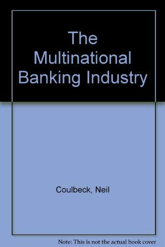 The Multinational Banking Industry: Neil Coulbeck