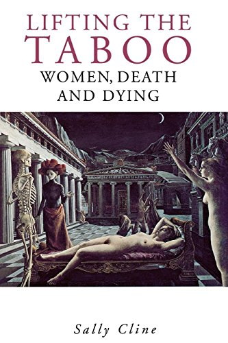 9780814714065: Lifting the Taboo: Women, Death and Dying
