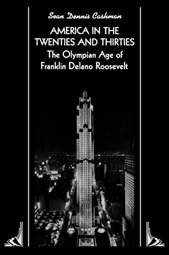 9780814714133: America in the 20's and 30's: The Olympian Age of Franklin Delano Roosevelt