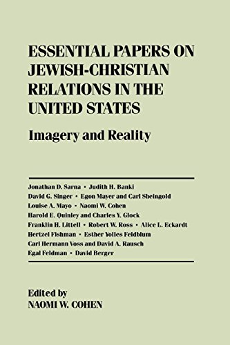 Essential Papers on Jewish-Christian Relations in the United States: Imagery and Reality.: Cohen, ...