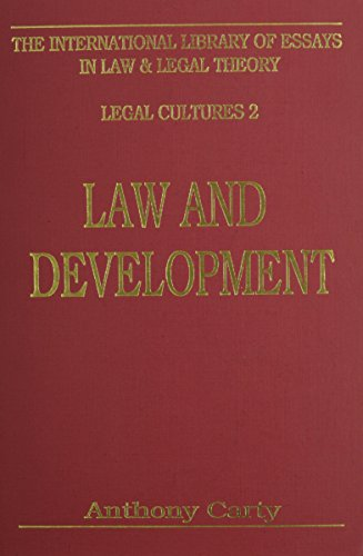 9780814714737: Law and Development (The International Library of Essays in Law and Legal Theory, Legal Cultures 2)