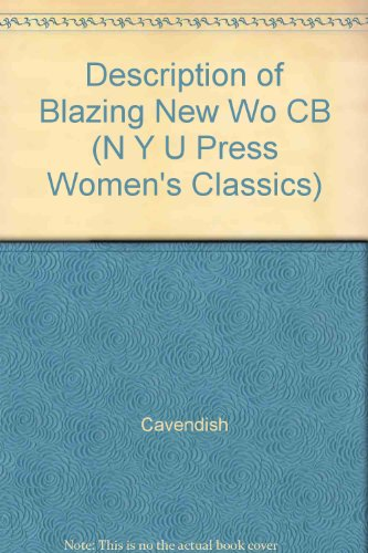 9780814714751: Margaret Cavendish: 'New Blazing World' and Other Writings (N Y U Press Women's Classics)