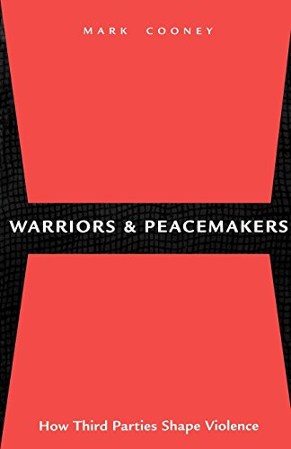 9780814715147: Warriors and Peacemakers: How Third Parties Shape Violence