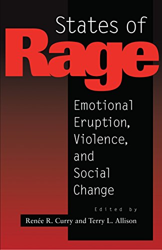 9780814715253: States of Rage: On Cultural Emotion and Social Change