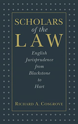 9780814715338: Scholars of the Law: English Jurisprudence from Blackstone to Hart