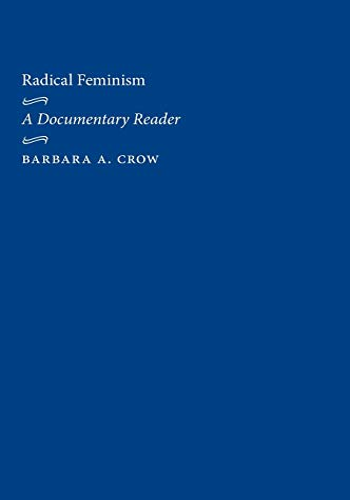9780814715543: Radical Feminism: A Documentary Reader: A Documentary History