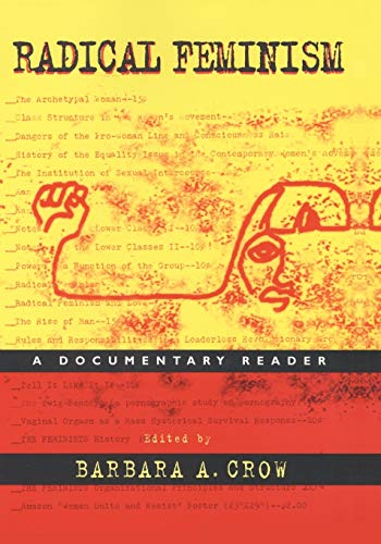 9780814715550: Radical Feminism: A Documentary Reader: A Documentary History
