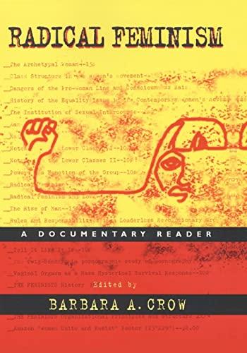 9780814715550: Radical Feminism: A Documentary Reader