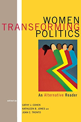 Women Transforming Politics: An Alternative Reader, by: Cohen, Cathy J.