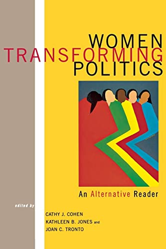 Women Transforming Politics: An Alternative Reader: Multiple Authors. Edited