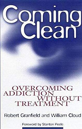 9780814715819: Coming Clean: Overcoming Addiction Without Treatment