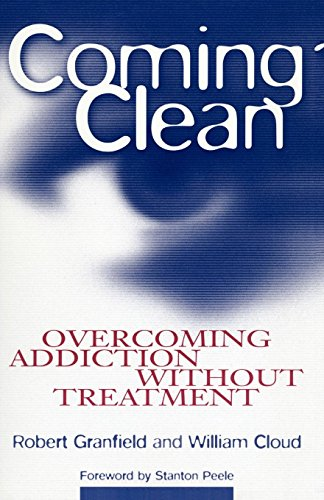 9780814715826: Coming Clean: Overcoming Addiction Without Treatment