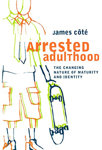 9780814715994: Arrested Adulthood: The Changing Nature of Maturity and Identity