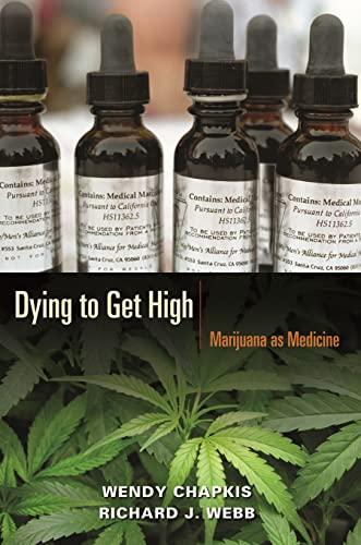 9780814716670: Dying to Get High: Marijuana as Medicine