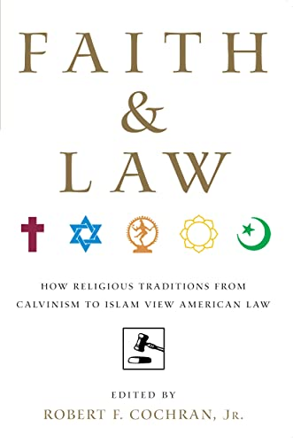 Faith and Law: How Religious Traditions from: Jr., Robert Cochran