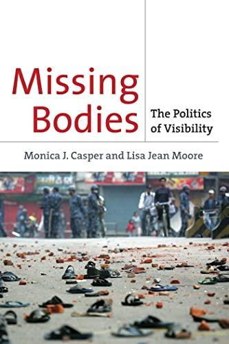 9780814716779: Missing Bodies: The Politics of Visibility (Biopolitics)