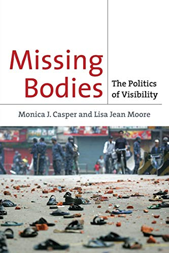 9780814716786: Missing Bodies: The Politics of Visibility (Biopolitics)