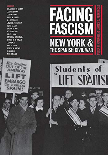 9780814716816: Facing Fascism: New York and the Spanish Civil War