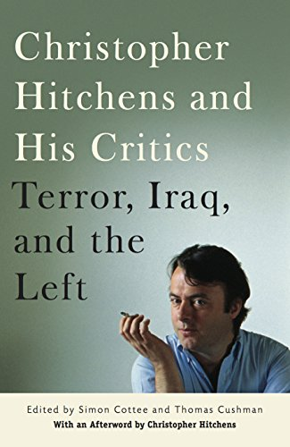 9780814716861: Christopher Hitchens and His Critics: Terror, Iraq, and the Left