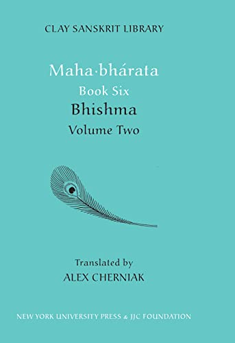 9780814717059: Mahabharata Book Six (Volume 2): Bhisma (Clay Sanskrit Library)
