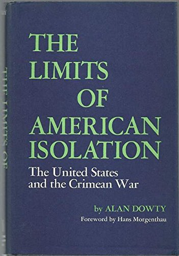 9780814717523: Limits of American Isolation: United States and the Crimean War