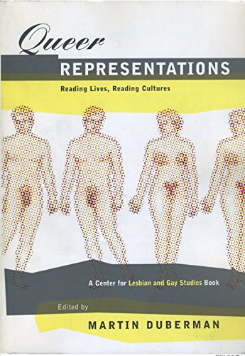 9780814718834: Queer Representations: Reading Lives, Reading Cultures (A Center for Lesbian and Gay Studies Book) (Gay and Lesbian Studies)