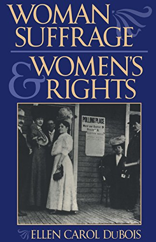 Woman Suffrage and Women's Rights (0814719007) by Ellen Carol DuBois
