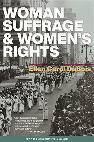 9780814719015: Woman Suffrage and Women's Rights