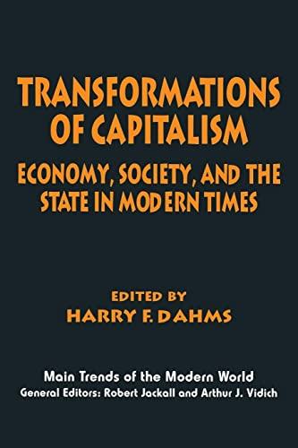 Transformations of Capitalism Economy, Society, and the State in the Modern Times Main Trends of ...