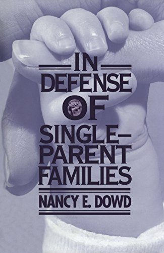 9780814719169: In Defense of Single-Parent Families