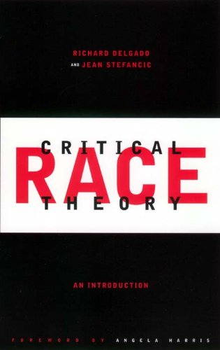 9780814719312: Critical Race Theory: An Introduction (Critical America)