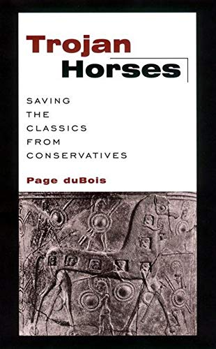 9780814719466: Trojan Horses: Saving the Classics from Conservatives