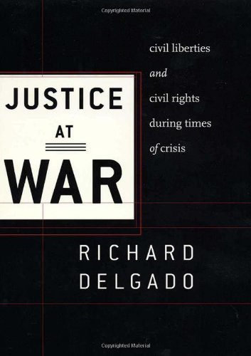 9780814719558: Justice at War: Civil Liberties and Civil Rights During Times of Crisis