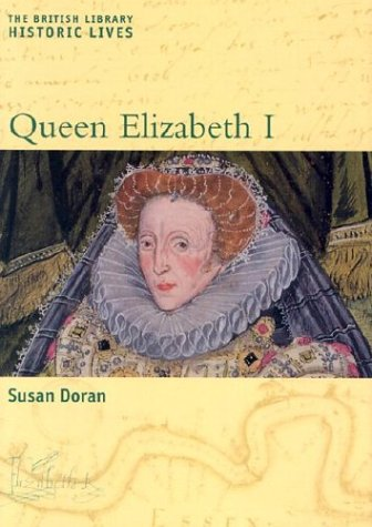 9780814719572: Queen Elizabeth I (The British Library Historic Lives)