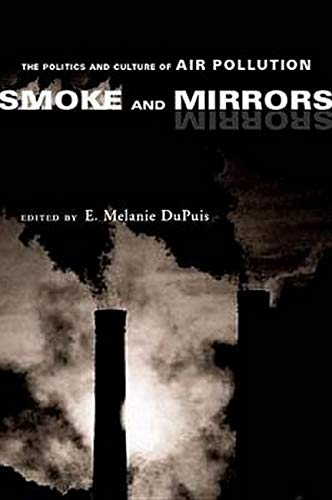 9780814719602: Smoke and Mirrors: The Politics and Culture of Air Pollution