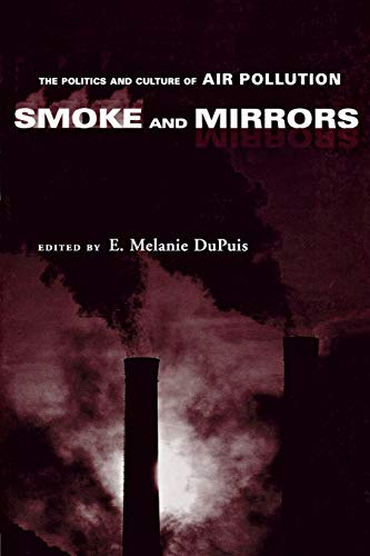 9780814719619: Smoke and Mirrors: The Politics and Culture of Air Pollution