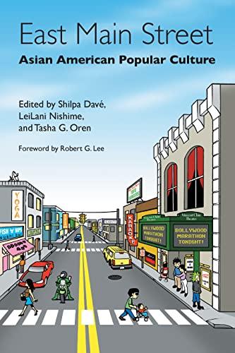 9780814719626: East Main Street: Asian American Popular Culture
