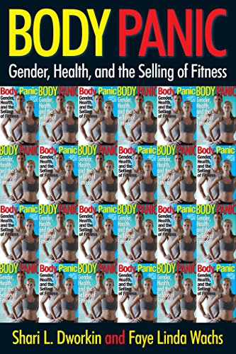9780814719671: Body Panic: Gender, Health, and the Selling of Fitness