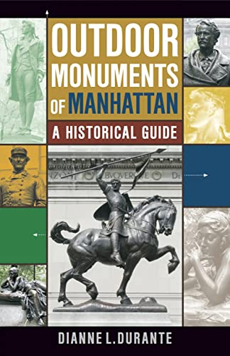 9780814719862: Outdoor Monuments of Manhattan: A Historical Guide