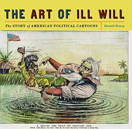 9780814720158: The Art of Ill Will: The Story of American Political Cartoons