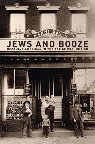9780814720288: Jews and Booze: Becoming American in the Age of Prohibition (Goldstein-Goren Series in American Jewish History)