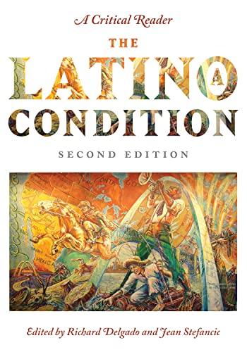 9780814720394: The Latino/a Condition: A Critical Reader, Second Edition