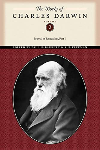 The Works of Charles Darwin, Volume 2: Journal of Researches (Part One) (9780814720455) by Darwin, Charles