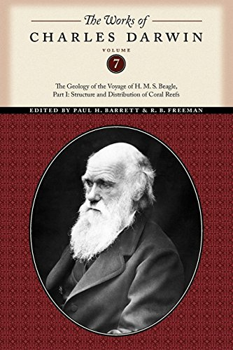 "The Works of Charles Darwin: The Geology of the Voyage of the H. M. S. ""Beagle"": Charles ..."